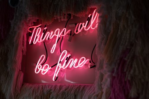 neon lights message saying things will be fine